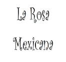 La Rosa Mexicana Logo