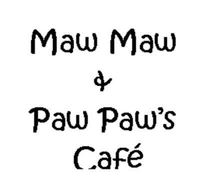Maw Maw & Paw Paw's Cafe Logo