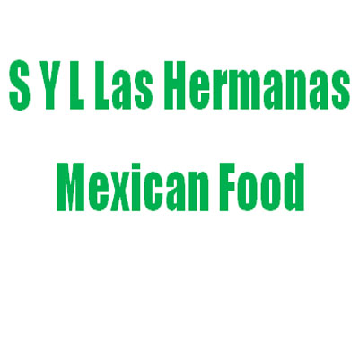 S Y L Las Hermanas Mexican Food Logo