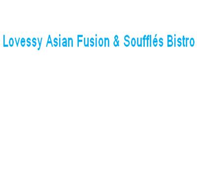 Lovessy Asian Fusion & Souffles Bistro Logo